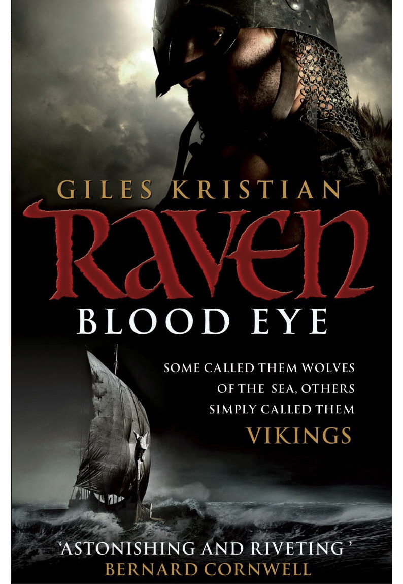 Raven Blood Eye by Giles Kristian