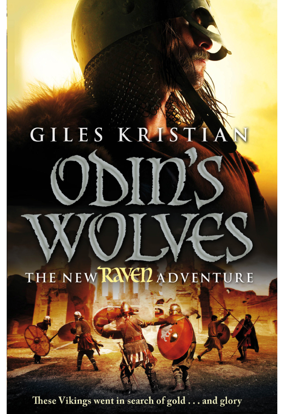 Odin's Wolves by Giles Kristian