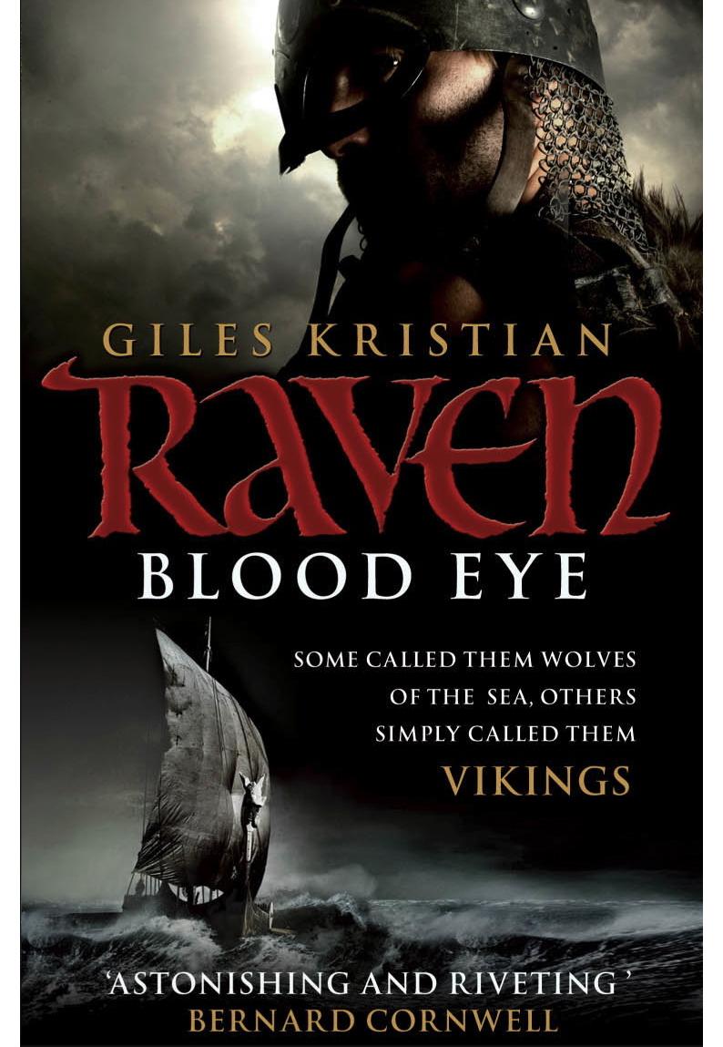 Raven Blood Eye by Giles Kristian