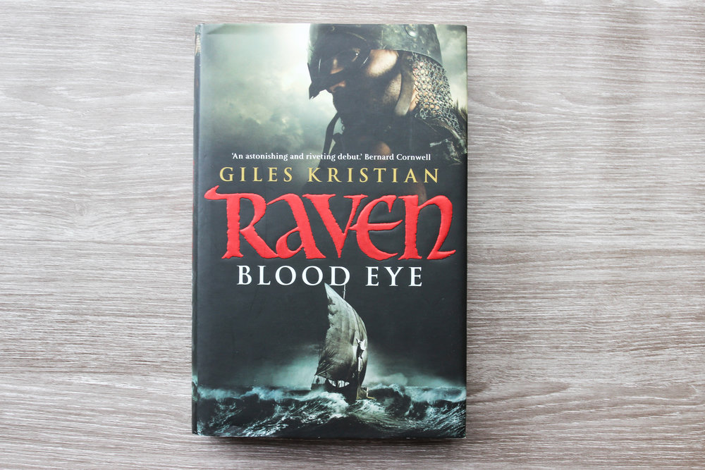 First edition Raven Blood Eye by Giles Kristian