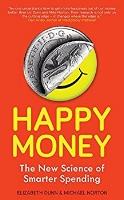 happy money science of smarter spending Zoe Chance.jpg
