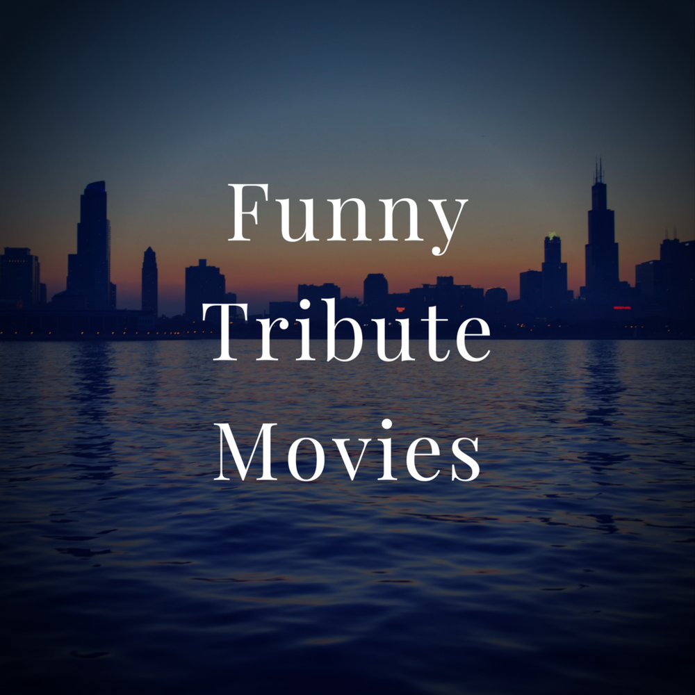 Funny Tribute Movies