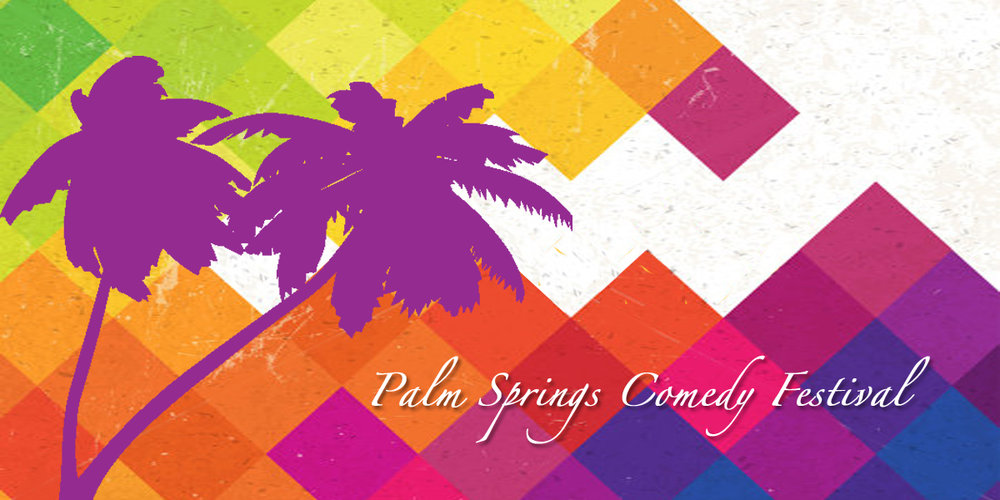 palmspringscomedyfestival.jpg