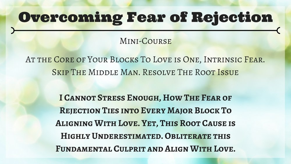 OVERCOMING FEAR OF REJECTION MINI  COURSE.jpg