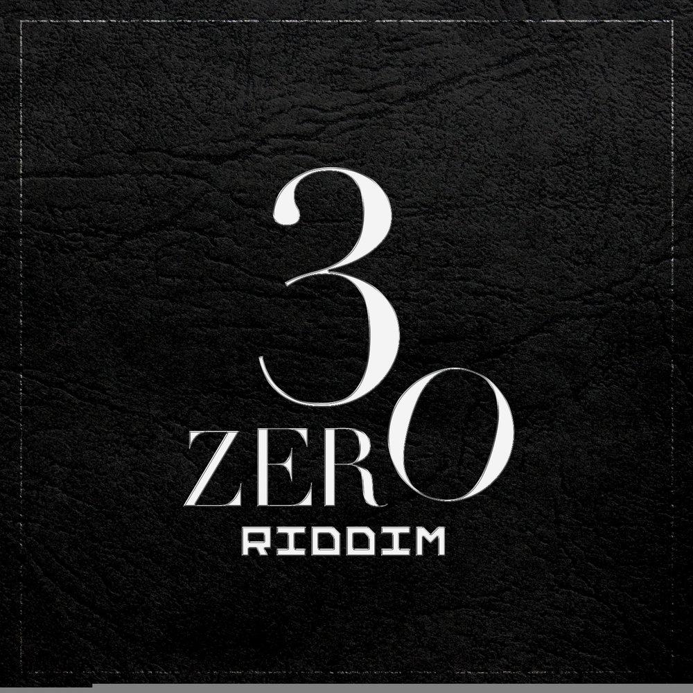 3Zero Riddim