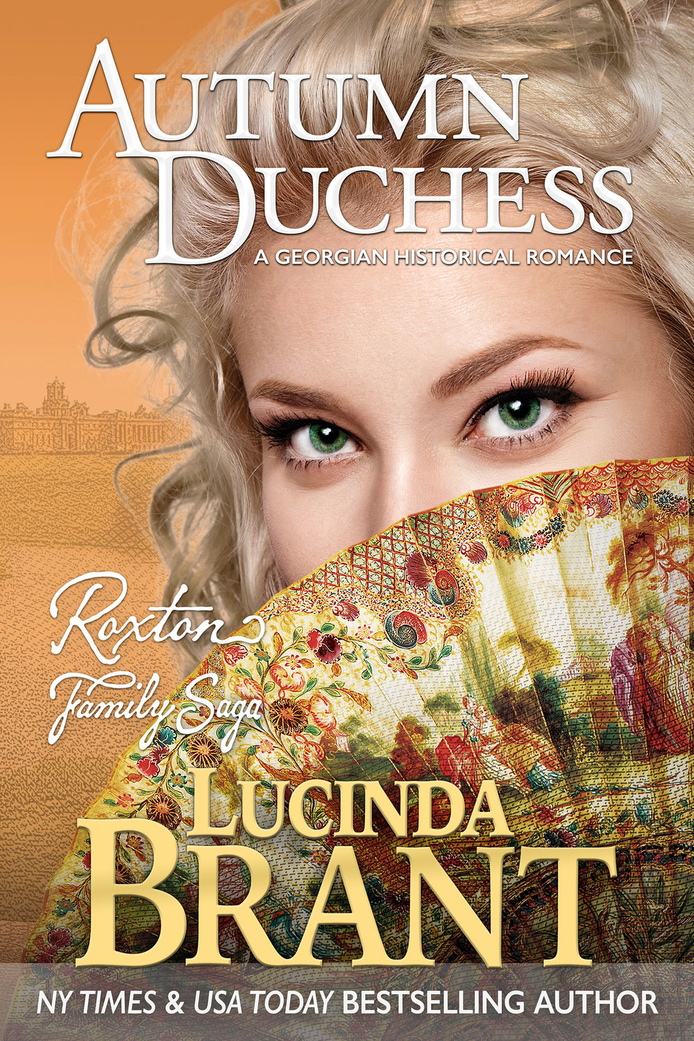 Autumn Duchess: A Georgian Historical Romance by Lucinda Brant
