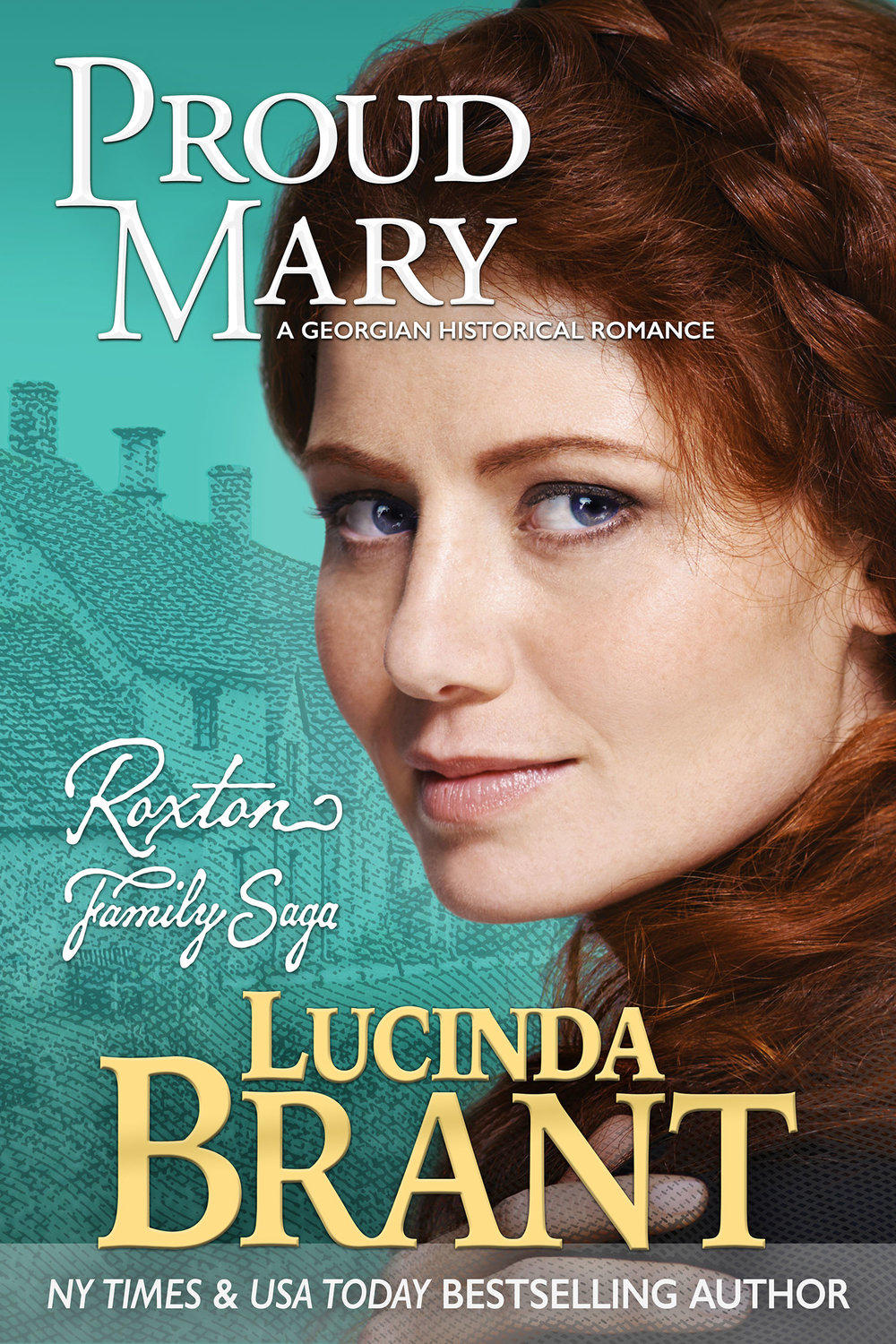 Proud Mary: A Georgian Historical Romance by Lucinda Brant