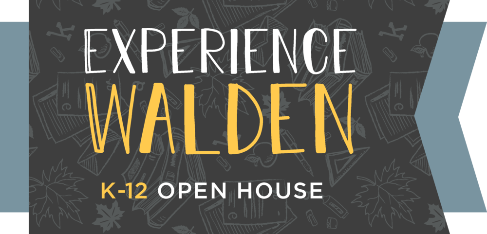 Experience FUN - • Classroom Tours• Free Blackbeard Coffee• Complimentary Hi-Five Doughnuts• Faculty Meet & Greet• Student Artist & Music Showcase• High School Student-Led Tours• A taste of Walden with Chef Gabe Sowder• Experiential Learn & Play Space• Keepsake Photos from MagboothAND SO MUCH MORE!