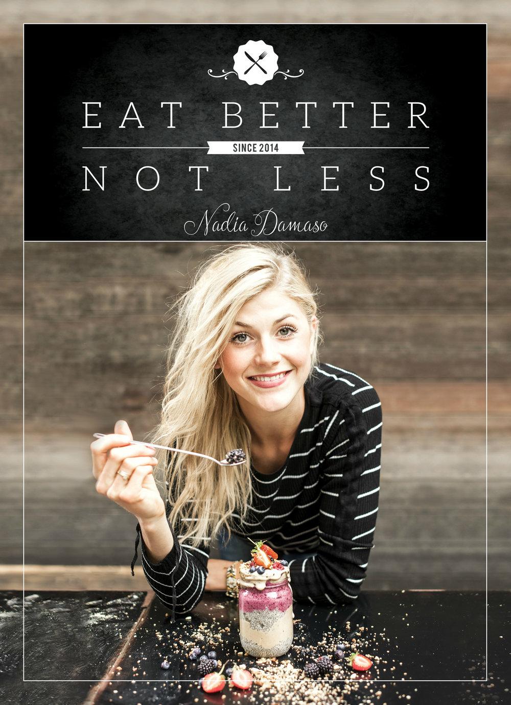 EAT BETTERNOT LESSEinfach, lecker & gesund. - Deutsche Version | Veröffentlicht im 2015