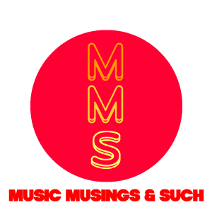 musicmusingsandsuch — Music Musings & Such