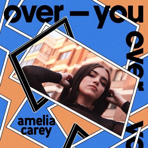 AmeliaCareyOverYou[1] (1).jpeg
