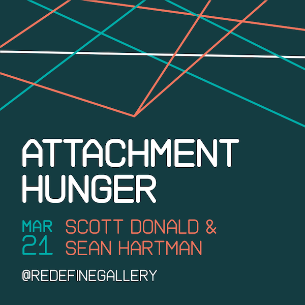 Attachment Hunger - with Scott Donald & Sean Hartman March 21 2019 6PM