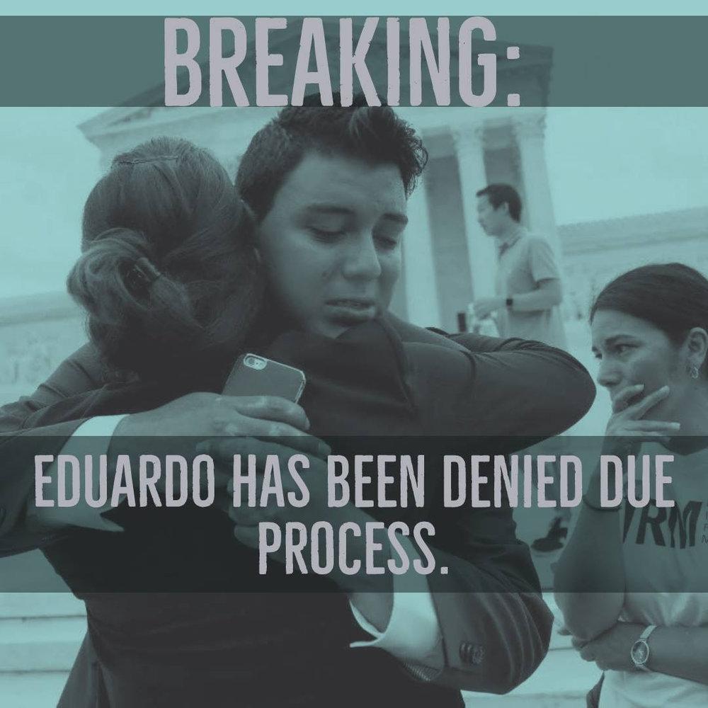 EduardoDeniedDueProcess