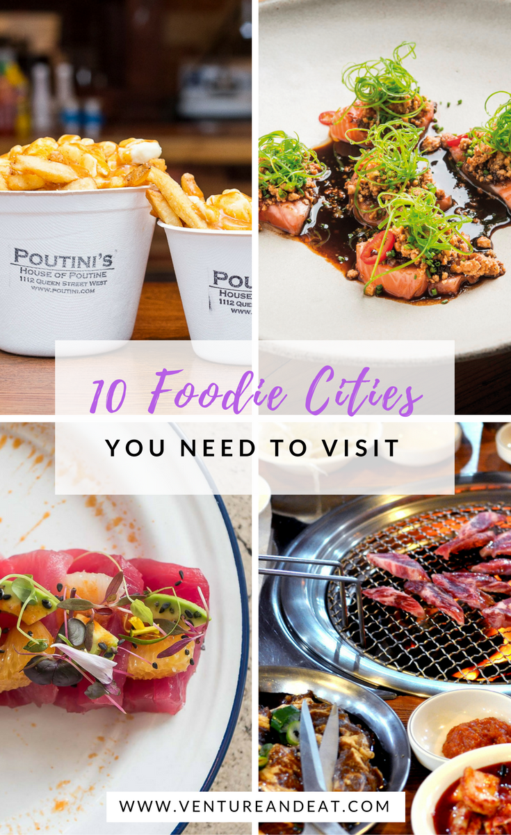 Are you an insatiable foodie? Here are 10 foodie cities to add to the top of your bucket list that will inspire your wanderlust!