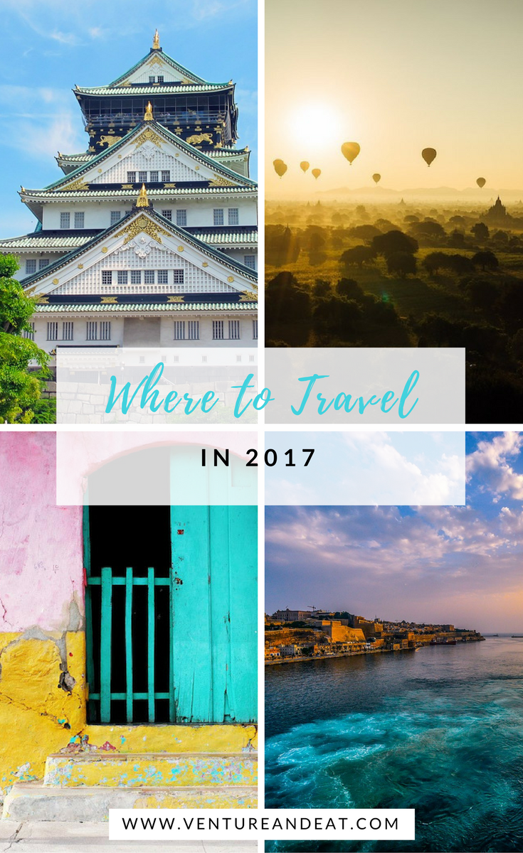 Want to know where to travel in 2017? Here's my list of top picks and bucket list destinations to spur your wanderlust!