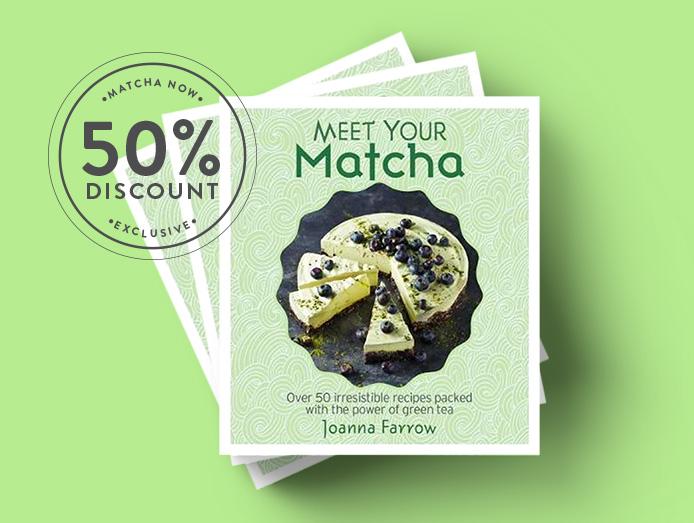 'Meet Your Matcha' Exclusive Discount