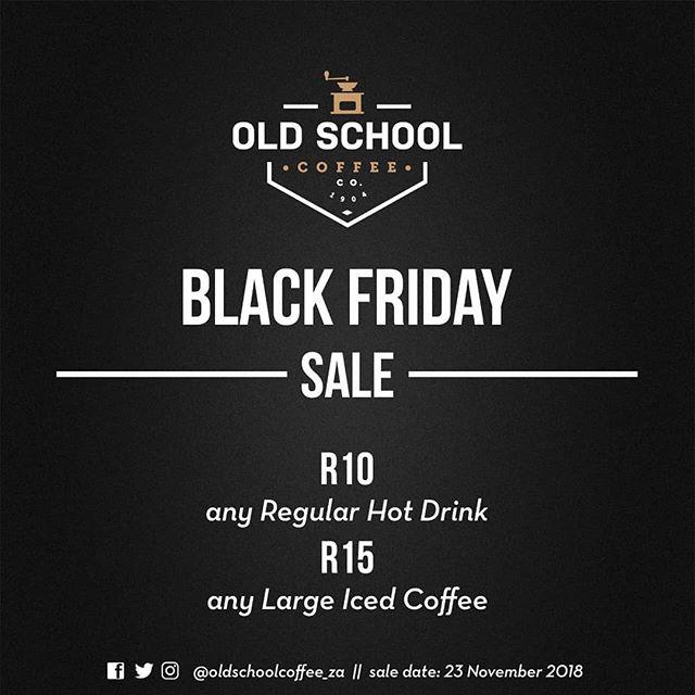 Go BIG or go home! @oldschoolcoffee_za are having a BIG Black Friday sale! ☕ #blackfriday #saleday #coffeeshop #coffeelovers #mynewtown #workshopnewtown #oldschoolcoffee #butfirstcoffee #johannesburg #Newtownjunction
