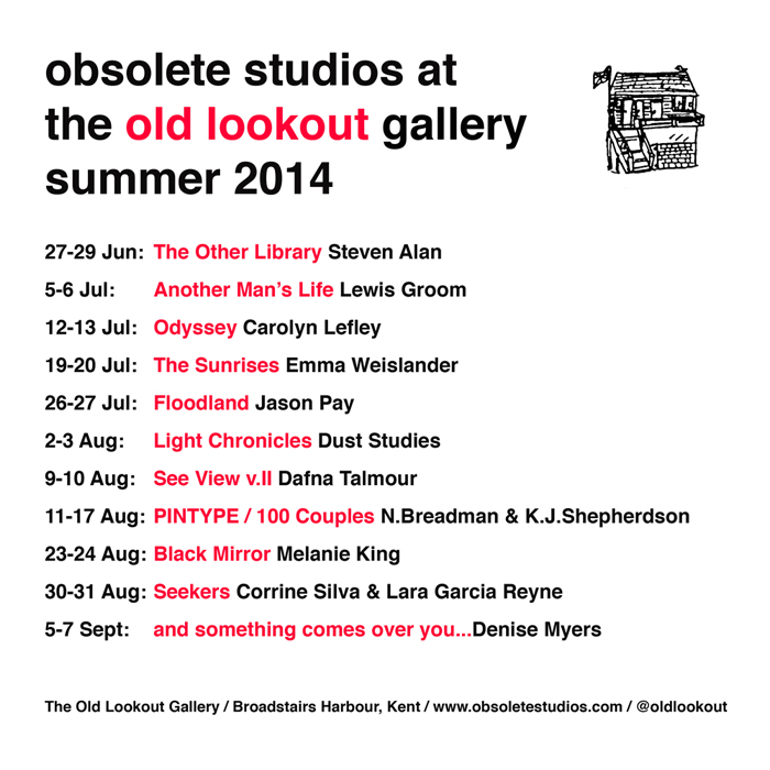 Obsolete Studios curated a summer season of exhibtions at The Old Lookout Gallery, Broadstairs in 2014.