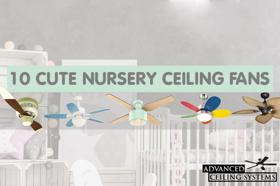 10 Cute Nursery Ceiling Fans Baby Room Ceiling Fan Ideas