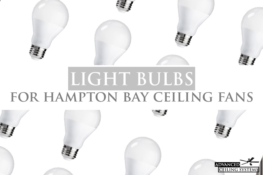 Where To Buy Hampton Bay Ceiling Fan Light Bulbs