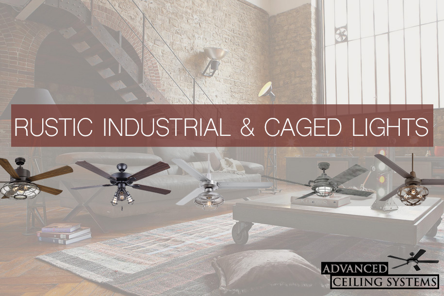 Rustic industrial ceilings fans with caged lights
