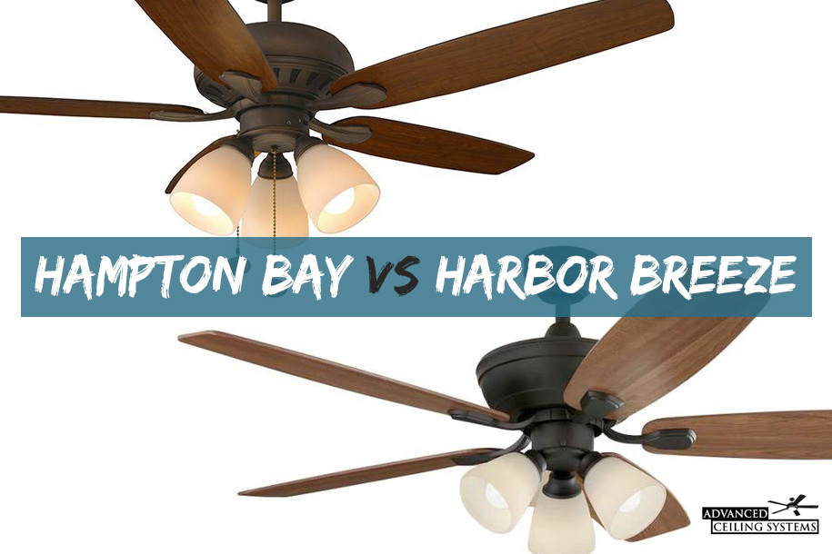 Harbor Breeze Vs Hampton Bay Ceiling Fans Comparison