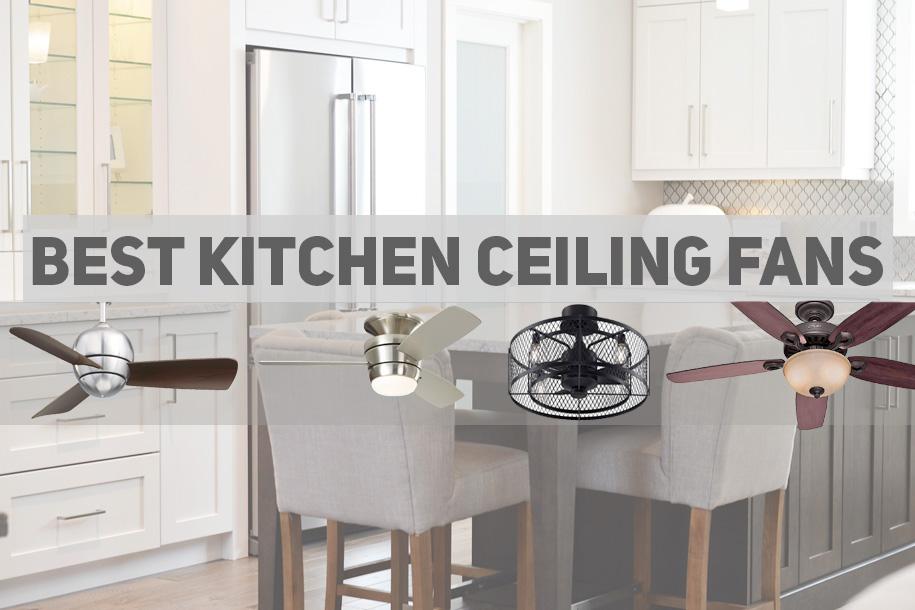 best-ceiling-fans-for-kitchens.jpg