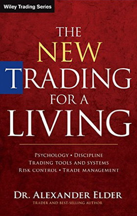 THE NEW TRADING FOR A LIVING   by Alexander Elder   buy in amazon