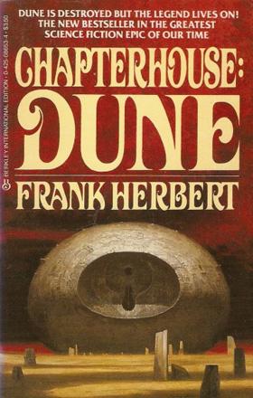 CHAPTERHOUSE: DUNE  (1985) by Frank Herbert   buy in amazon