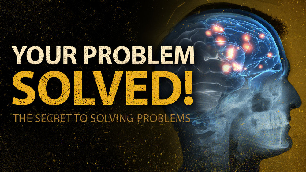 Podcast: How to solve your problem