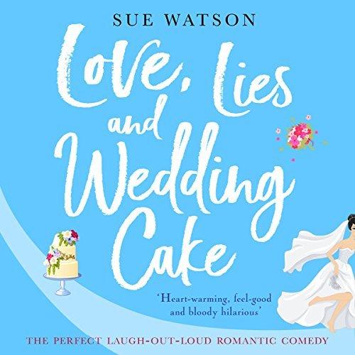 Love, Lie and Wedding Cake