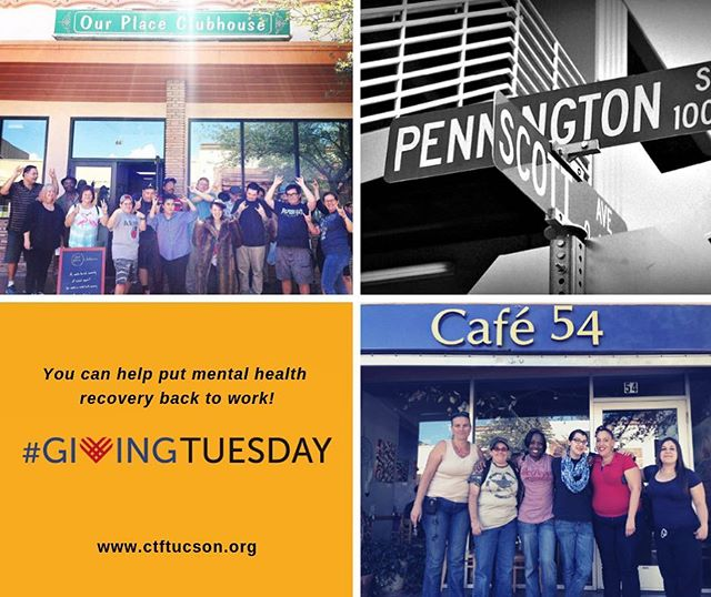 #GivingTuesday is here! With your help, we can continue to improve the lives of individuals recovering from mental illness as they strive for employment and reintegration into their communities! Donate at ctftucson.org to keep our programs @cafe54_bistro and @ourplaceclubhouse going strong for years to come! And thank you! #CTFTucson #downtowntucson #recoveryworks
