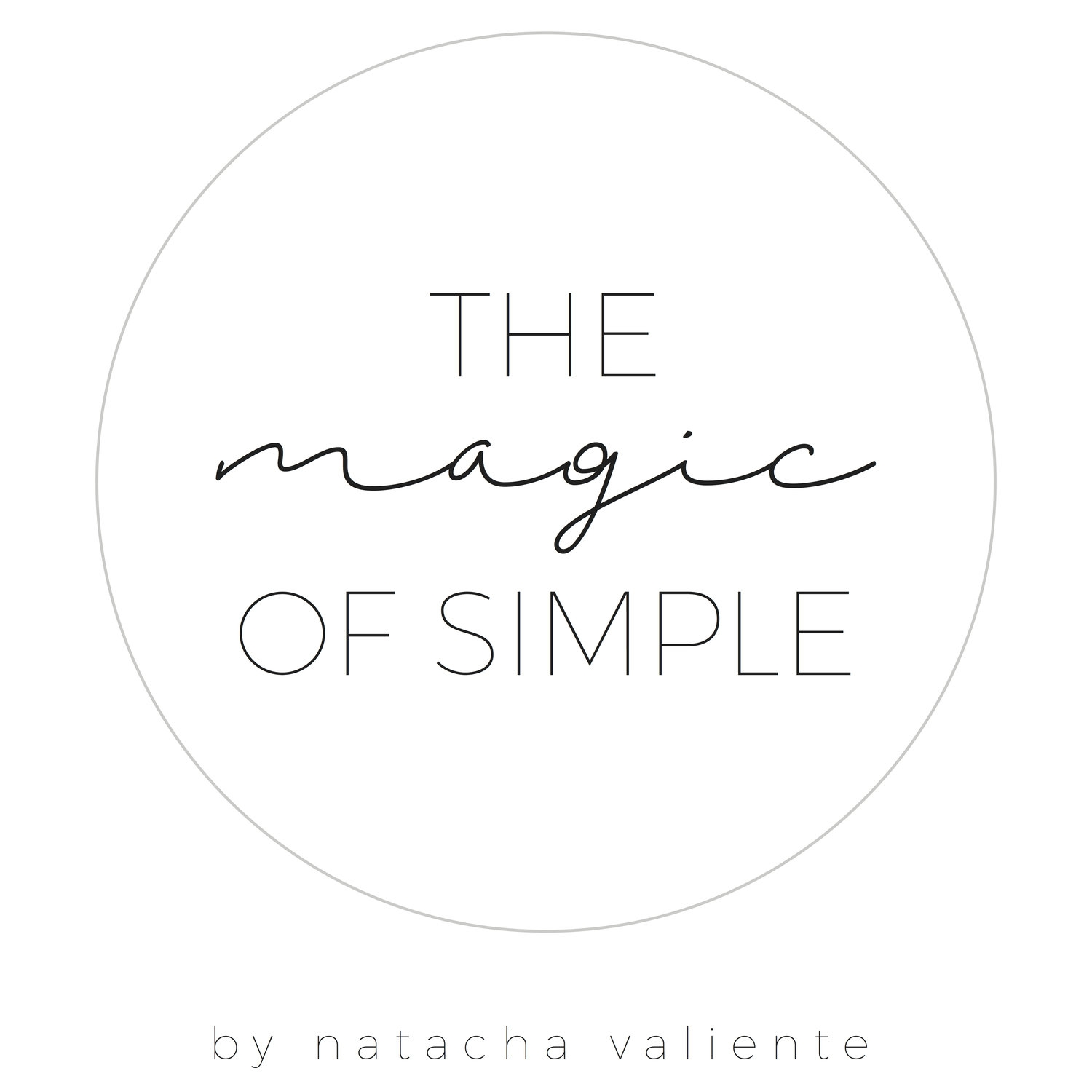 The Magic of Simple