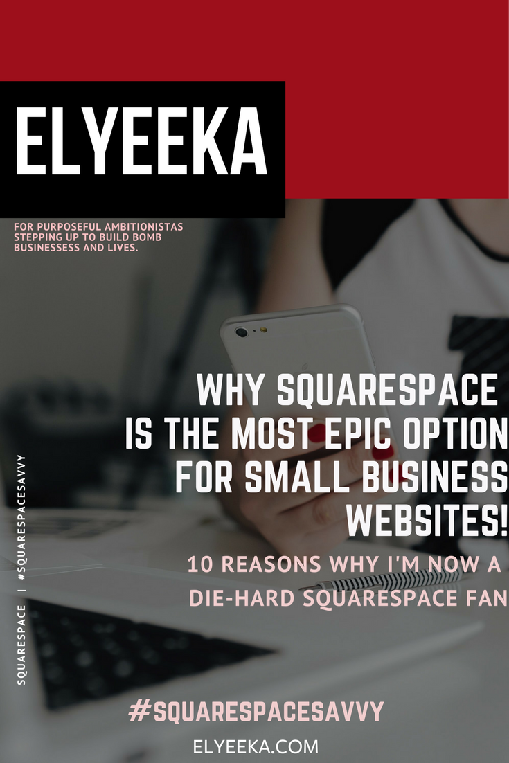Elyeeka (6) Why squarespace is best for small business websites.png