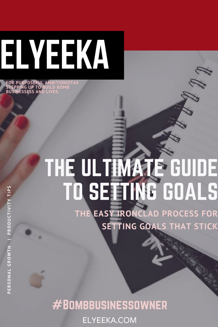 The Ultimate Guide to setting goals that stick ~ plan your life ~ plan for the future ~ setting goals