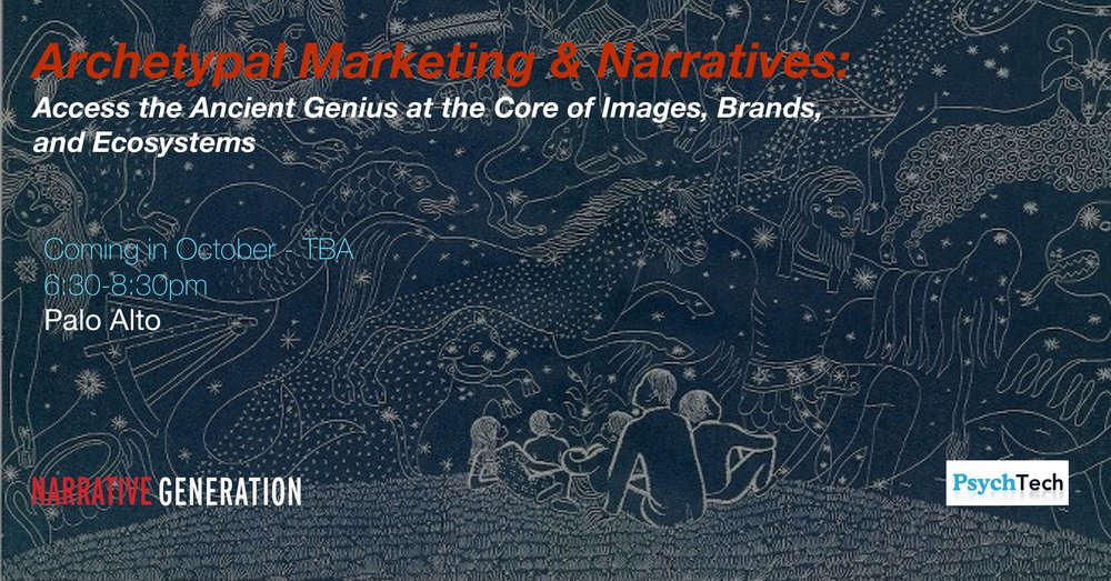 Archetypal Marketing & Narratives: Access the Ancient Genius at the Core of Images, Brands, and Ecosystems