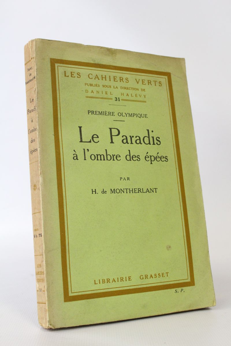 "Henry de Montherlant, ""Paradise in the Shadow of Swords"""