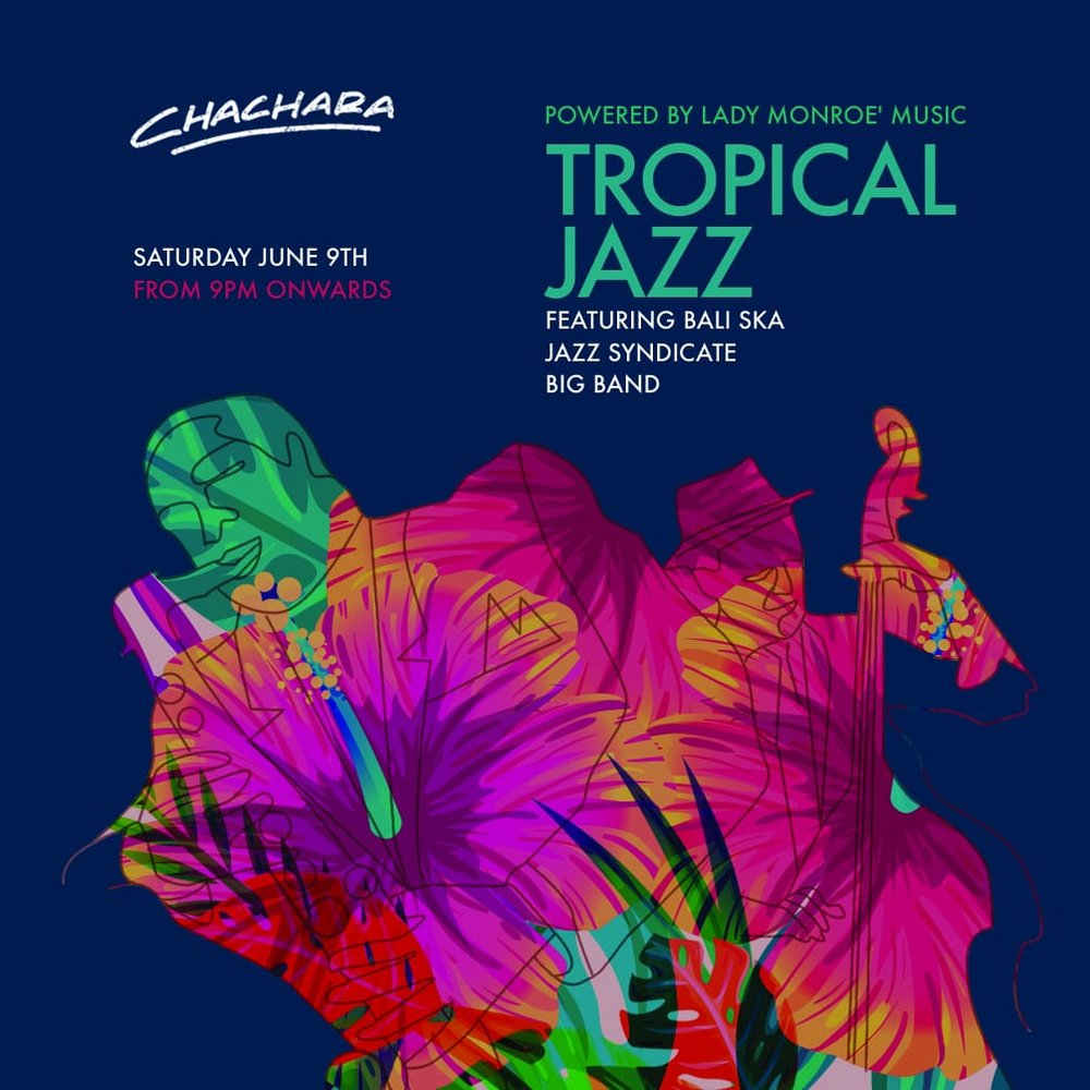 Tropical Jazz - Ft Bali Ska Jazz Syndicate Big Band.Join us for a Tropical Jazz party and dance until your temperature rises with the full brass 8 piece band, BALI SKA JAZZ SYNDICATE ! Like their trumpets, blown away will be the word you're looking for at the end of the night.