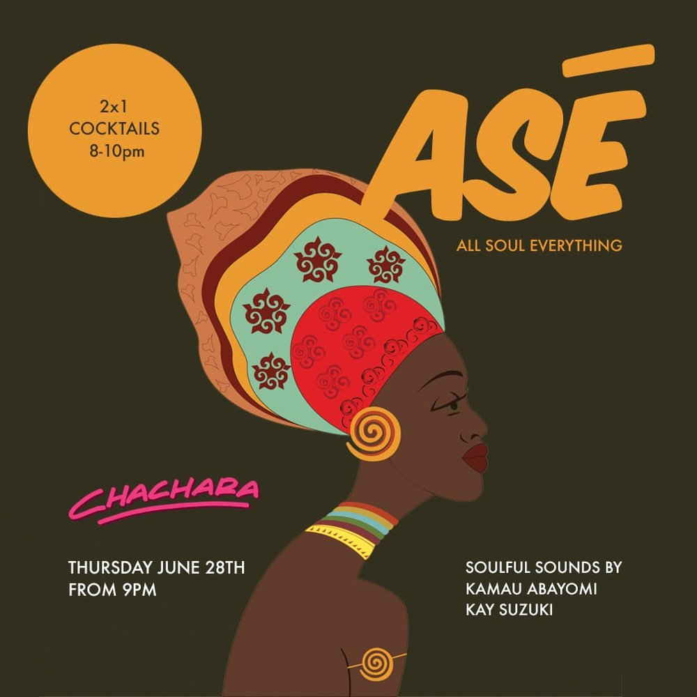ASÉ  - THURS 28TH JUNE9PMA night presented to you by the Disko Afrika family.ASÉ, an elegant night to dine, drink, vibe and dance to soul, funk, afro n Caribbean grooves.KAMAU ABAYOMIKAY SUZUKI (JP)