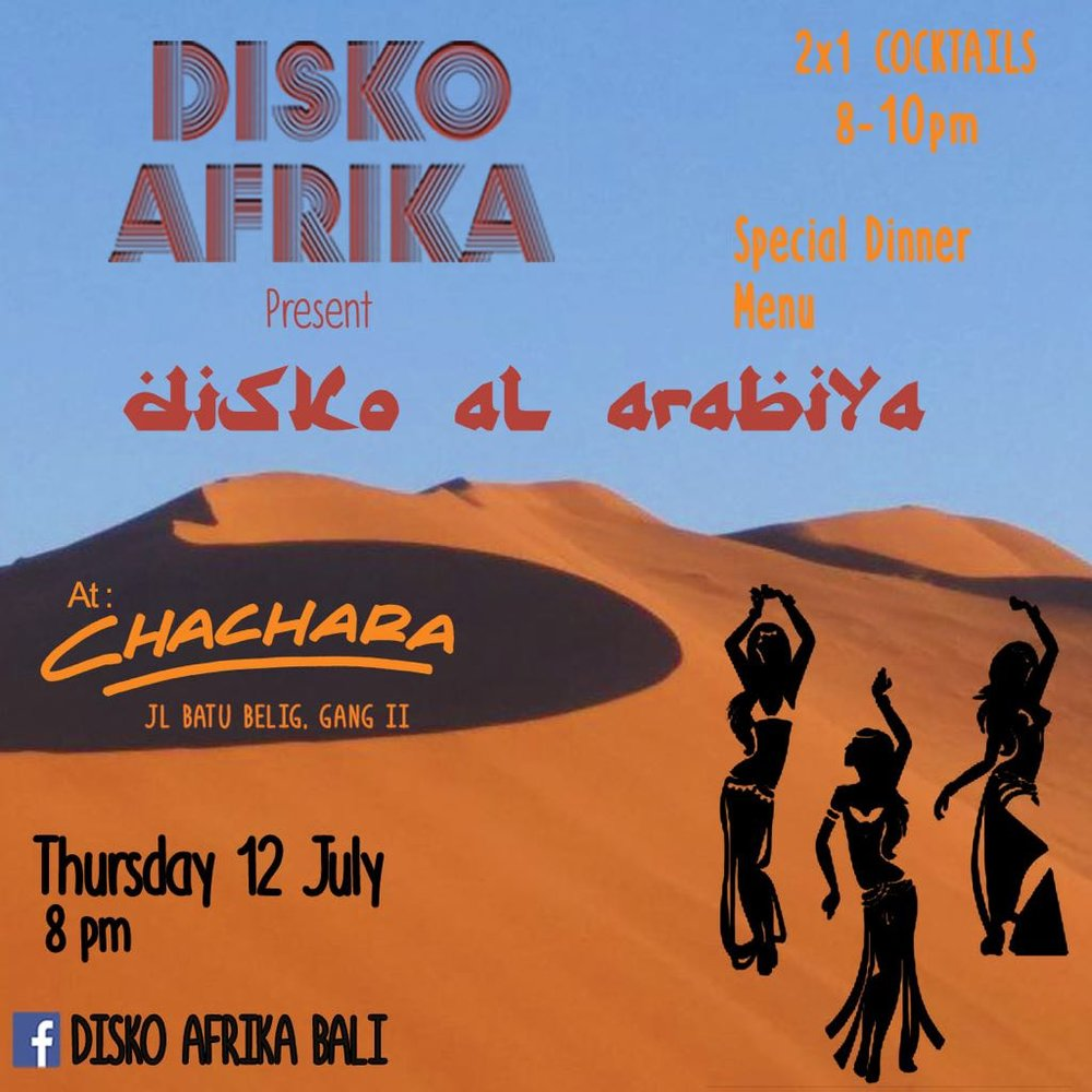 Disko Al Arabiya  - THURS 12th JULJoin us for a night brought to you by the Disko Afrika family.NOMAD sisters taking you through the north side of the mother land in to the magic of the desert.Follow the caravan Morocco to Egypt Sahara to Bali. The darbuka call and shisha will guide you home.          2 for 1 cocktails 8PM -10PM