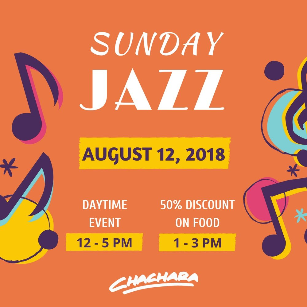Sunday Jazz - SUN 12TH AUG | 12-5PMSometimes music is all we need. Don't miss out on daytime Sunday Jazz at Chachara -  'cause if you know us at all you know how much we love our jazz! 50% DISCOUNT ON FOOD FROM 1-3PM
