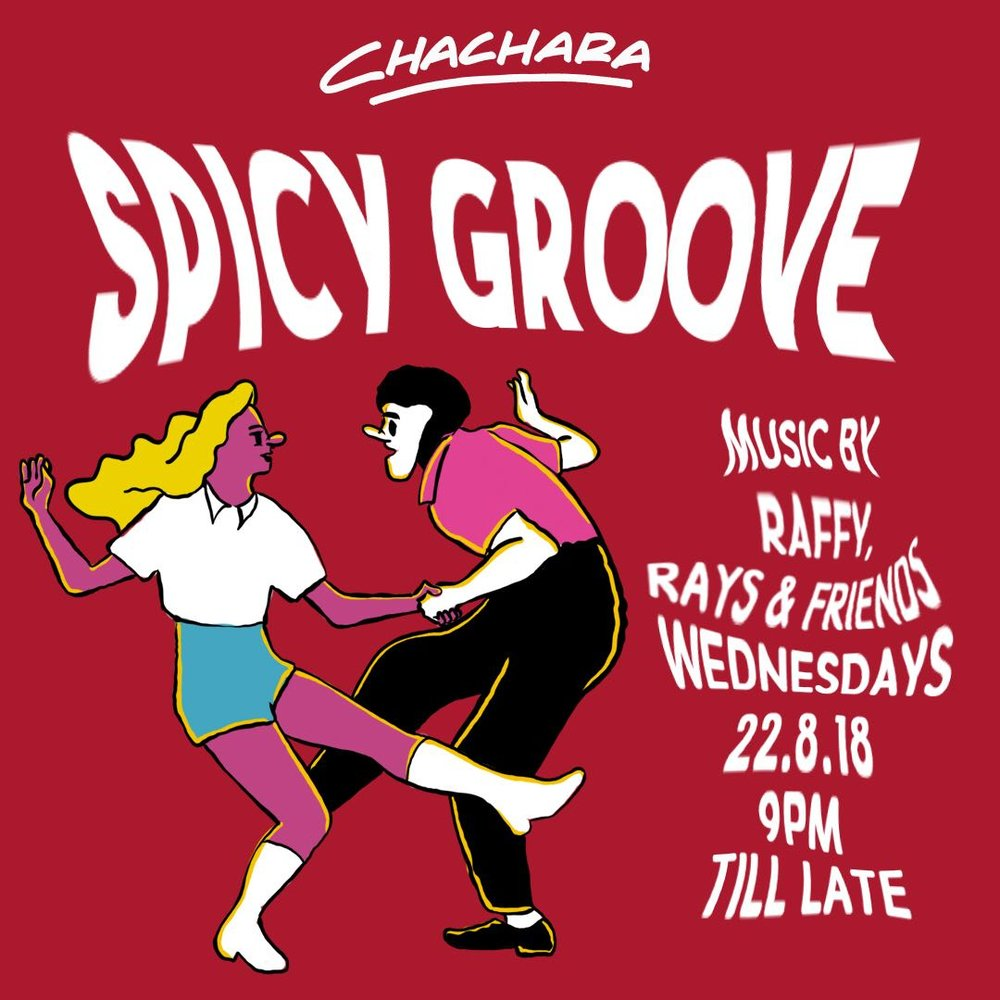 SPICY GROOVE: RAFFY, RAYS & FRIENDS - WED 22ND AUG | 9PM till lateOur garden fills with life this Wednesday at Chachara with 2 of Asia's leading Dj's RAYSOO & RAFF TRACK! They'll be throwing a party behind the decks. From techno to disco and their unique electronic & house tunes for you all night. Come enjoy the melodies within their distinct style along with what we do best - delicious food and killer cocktails! You won't want to miss it!