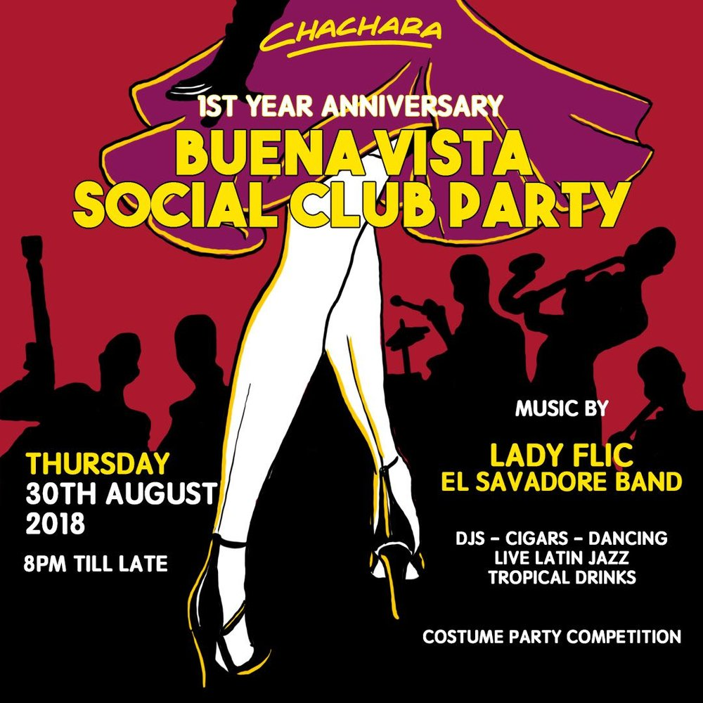 1ST YEAR ANNIVERSARY: BUENA VISTA SOCIAL CLUB PARTY - AUG 30TH THURS | 8PM TILL LATE We'd like to show you our appreciation for your long lasting support and present to you our Buena Vista Social Club Party! With a Traditional Latin Live Performance and suave DJ set by Lady Flic - we guarantee you a memorable evening!