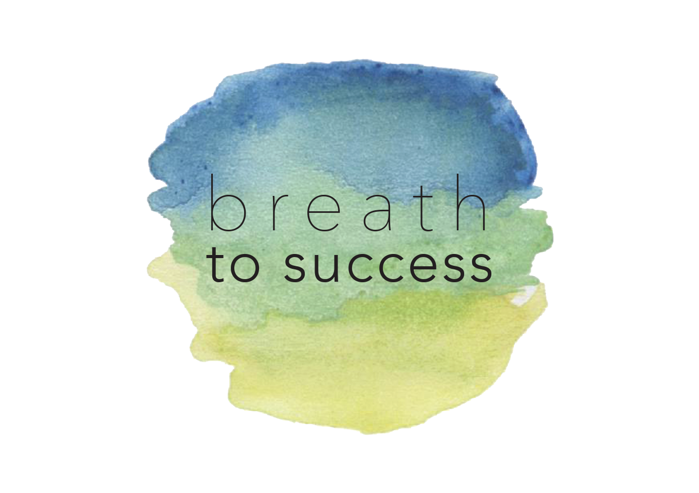 Breath to Success