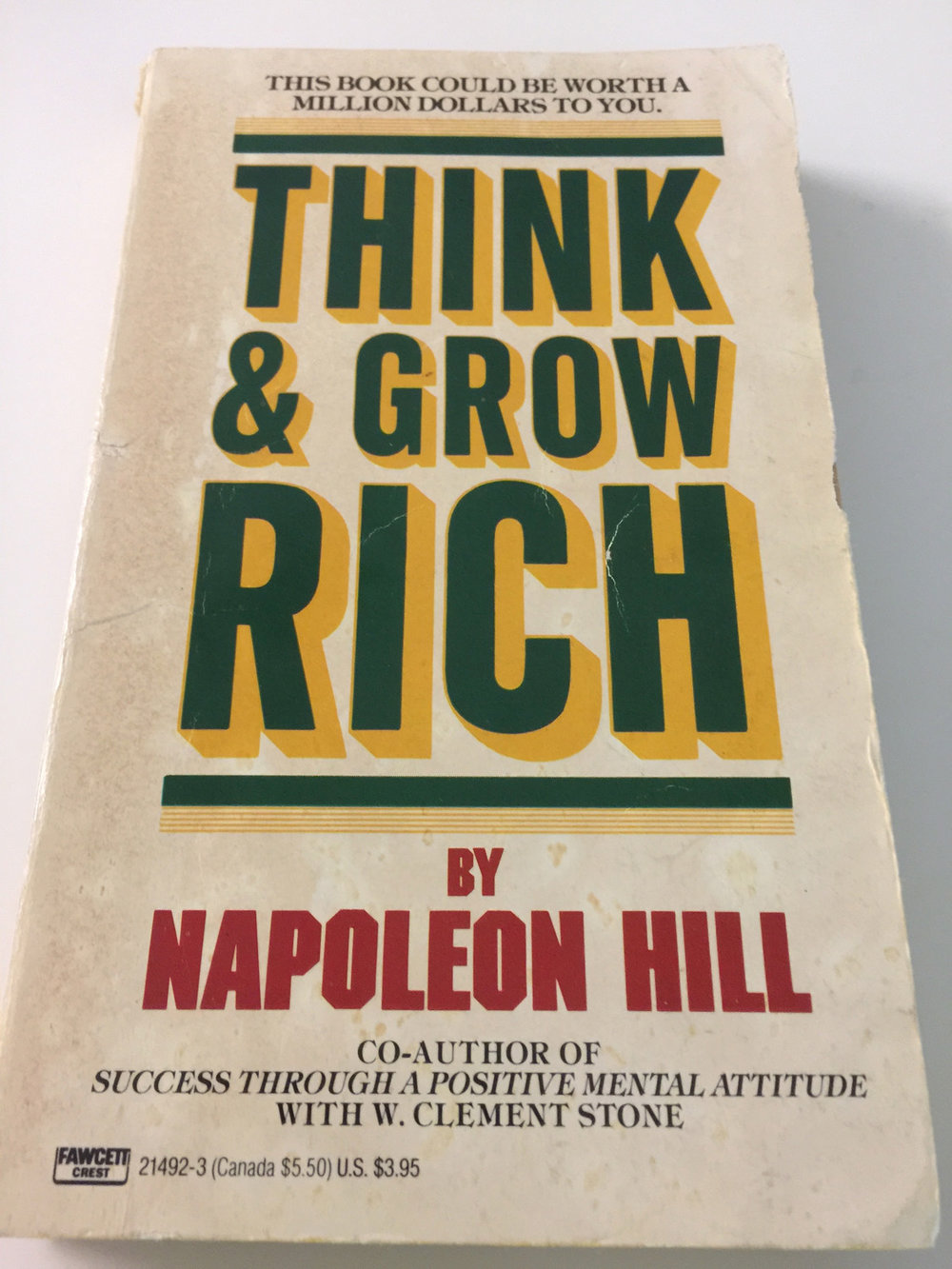 My very first copy of Think & Grow Rich