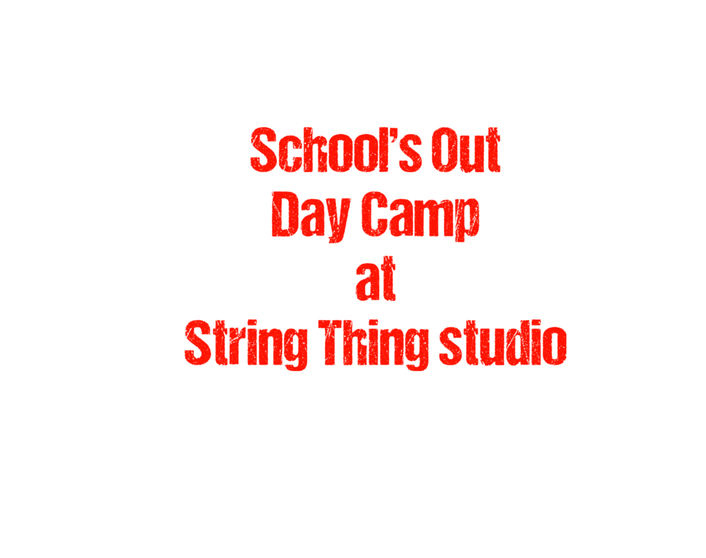 For those days when they are out of school but you aren't ... - String Thing Studio runs two 3 hour camp sessions a day. You can do the morning or afternoon session or you can do both!Dates of camps coincide with public and private days off. Click registration button for upcoming dates.