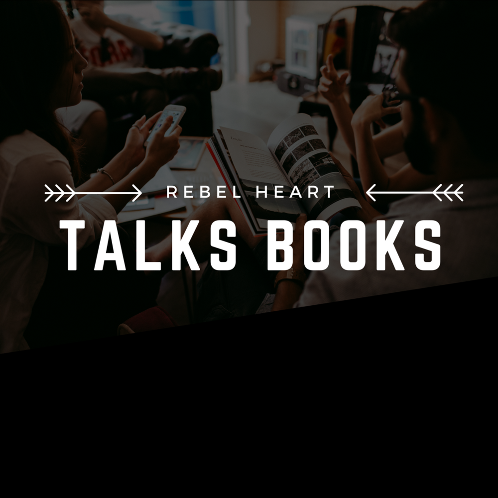 rebel heart talks books - book talksOffered throughout the year, Rebel Heart Talks Books is an invitation to our community to join us in discussion on a wide range of topics relevant to the book world.Check our current NEWSLETTER or check our EVENTS for more details!
