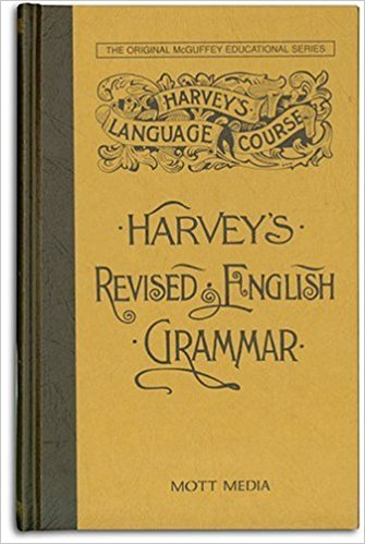 Harvey's Revised English Grammar -