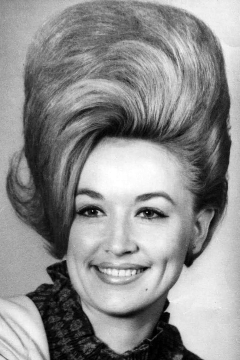 In the 60's country singer Dolly Parton rocked a high-reaching bouffant.