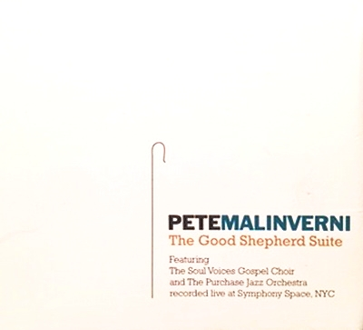 The Good Shepherd  - Featuring the 17-piece Purchase Jazz Orchestra and the 80-voice Soul Voices Choir, this is a suite of exciting music for Jazz Orchestra and Choir with a text taken form the 23rd Psalm of King David. Captured live here is the premiere performance at NYC's Symphony Space Bill Siegmund, engineer